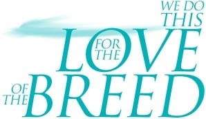 For The Love Of The Breed